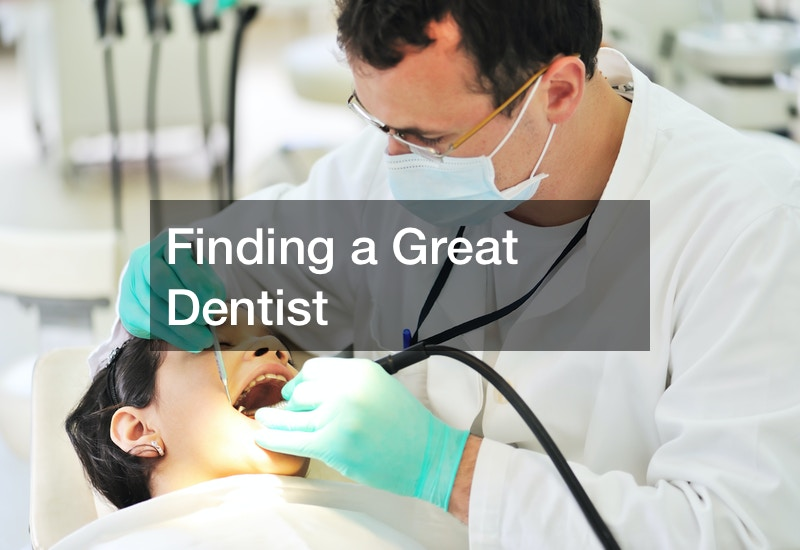 Finding a Great Dentist